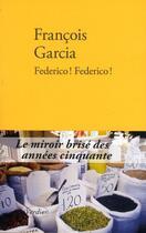 Couverture du livre « Federico ! Federico ! » de Francois Garcia aux éditions Verdier