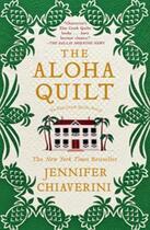 Couverture du livre « The Aloha Quilt » de Jennifer Chiaverini aux éditions Simon & Schuster
