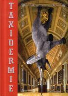 Couverture du livre « Taxidermie » de Alexis Turner aux éditions Gallimard