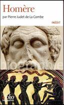 Couverture du livre « Homère » de Pierre Judet De La Combe aux éditions Gallimard