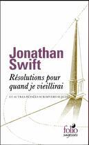 Couverture du livre « Résolutions pour quand je vieillirai et autres pensées sur divers sujets » de Jonathan Swift aux éditions Gallimard