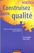 Couverture du livre « Guide Pratique De La Demarche Qualite » de Pierre Longin aux éditions Dunod