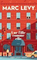 Couverture du livre « Une fille comme elle » de Marc Levy aux éditions Robert Laffont / Versilio