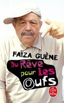 Couverture du livre « Du rêve pour les oufs » de Faiza Guene aux éditions Lgf