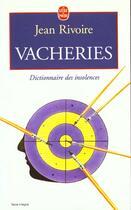 Couverture du livre « Vacheries » de Jean Rivoire aux éditions Lgf