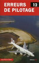 Couverture du livre « Erreurs de pilotage t.12 » de Jean-Pierre Otelli aux éditions Jpo