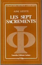 Couverture du livre « Les sept sacrements » de Aline Lizotte aux éditions Nel