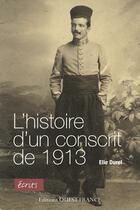 Couverture du livre « L'histoire d'un conscrit de 1913 » de Christian Dureau aux éditions Ouest France