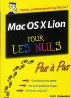 Couverture du livre « Mac OS X Lion pas à pas pour les nuls » de Underdahl? Keith aux éditions First Interactive
