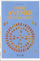 Couverture du livre « Votre avenir en 78 lames » de Valerie Autrive aux éditions Trajectoire