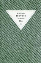 Couverture du livre « Monsieur Han » de Sok-Yong Hwang aux éditions Zulma