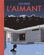 Couverture du livre « L'aimant » de Lucas Harari aux éditions Sarbacane
