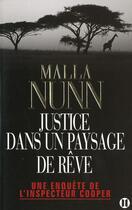Couverture du livre « Justice dans un paysage de rêve » de Malla Nunn aux éditions Des Deux Terres