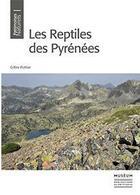 Couverture du livre « Les reptiles des Pyrénées » de Gilles Pottier aux éditions Mnhn