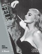 Couverture du livre « Federico Fellini » de Angel Quintana aux éditions Cahiers Du Cinema