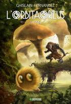 Couverture du livre « L'orbitaorlus t.2 ; swagg » de Ghislain Fernandez aux éditions Fantasy Parc