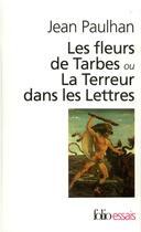 Couverture du livre « Les fleurs de tarbes ou la terreur dans les lettres » de Jean Paulhan aux éditions Gallimard