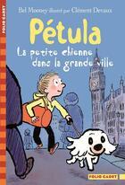 Couverture du livre « Pétula, la petite chienne dans la grande ville » de Clement Devaux et Bel Mooney aux éditions Gallimard-jeunesse