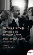 Couverture du livre « Au palais Farnese » de Andre Francois-Poncet aux éditions Tempus/perrin