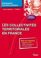 Couverture du livre « Les collectivités territoriales en France ; toutes catégories (5e édition) » de Pierre Chapsal aux éditions Vuibert