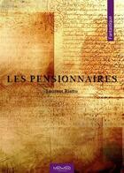 Couverture du livre « Les pensionnaires » de Laurent Riatto aux éditions Neowood Editions