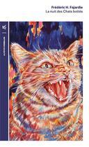 Couverture du livre « La nuit des chats bottés » de Frederic-H. Fajardie aux éditions Table Ronde