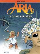 Couverture du livre « Aria T.36 ; le chemin des crêtes » de Michel Weyland aux éditions Dupuis