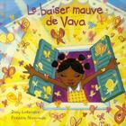 Couverture du livre « Le baiser mauve de Vava » de Frederic Normandin et Dany Laferriere aux éditions Bagnole