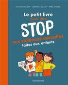 Couverture du livre « Stop aux violences sexuelles faites aux enfants » de Boulet/Spenale aux éditions Bayard Jeunesse