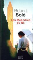 Couverture du livre « Les méandres du Nil » de Robert Sole aux éditions Seuil