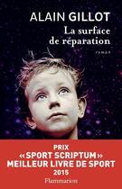 Couverture du livre « La surface de réparation » de Alain Gillot aux éditions Flammarion