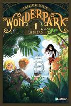 Couverture du livre « WonderPark T.1 ; Libertad » de Fabrice Colin et Antoine Brivet aux éditions Nathan