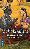Couverture du livre « Le Mahabharata » de Jean-Claude Carriere aux éditions Pocket