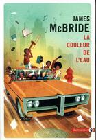 Couverture du livre « La couleur de l'eau » de James Mcbride aux éditions Gallmeister