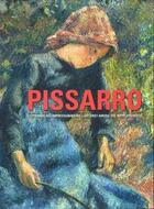 Couverture du livre « Camille Pissarro le premier des impressionnistes » de Claire Durand-Ruel Snollaerts et Christophe Duvivier aux éditions Hazan