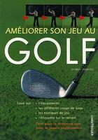 Couverture du livre « Ameliorer Son Jeu Au Golf » de Robert Hamster aux éditions Chantecler