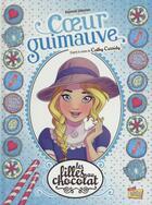 Couverture du livre « Les filles au chocolat T.2 ; coeur guimauve » de Raymond Sebastien aux éditions Jungle