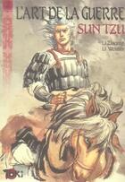 Couverture du livre « L'art de la guerre t.2 » de Li Weimin et Li Zhiqing aux éditions Editions Du Temps