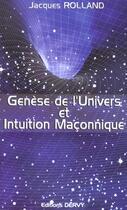 Couverture du livre « Genese De L'Univers Et Intuition Maconnique » de Jacques Rolland aux éditions Dervy