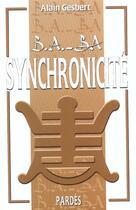 Couverture du livre « Synchronicité » de Alain Gesbert aux éditions Pardes