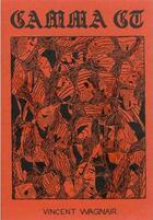Couverture du livre « Gamma GT » de Vincent Wagnair aux éditions Super Loto