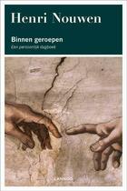 Couverture du livre « Binnen geroepen » de Henri Nouwen aux éditions Terra - Lannoo, Uitgeverij