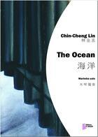 Couverture du livre « The Ocean » de Lin Chin-Cheng aux éditions Francois Dhalmann