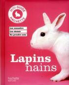 Couverture du livre « Lapins nains » de Monika Wegler aux éditions Hachette Pratique