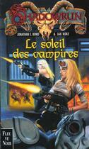 Couverture du livre « Le Soleil Des Vampires » de Jonathan Bond aux éditions Fleuve Noir
