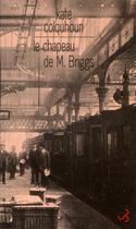 Couverture du livre « Le chapeau de Mr Briggs » de Kate Colquhoun aux éditions Christian Bourgois