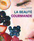 Couverture du livre « La beauté gourmande » de Dounia Silem aux éditions Anagramme