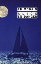 Couverture du livre « Alice en danger » de Ed Mcbain aux éditions Rivages