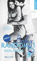 Couverture du livre « Baby random T.1 » de Gaia Alexia aux éditions Hugo Poche