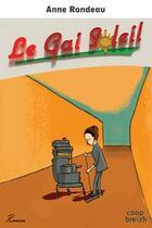 Couverture du livre « Le gai soleil » de Anne-Sophie Rondeau aux éditions Coop Breizh